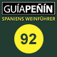Rating Guia Penin 92 Punkte